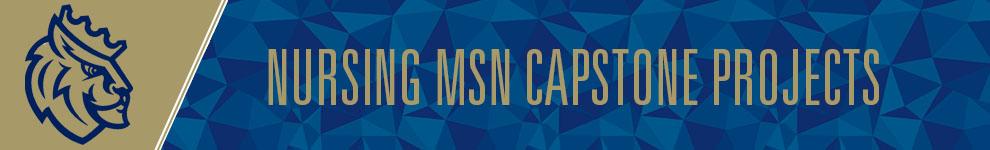 Nursing MSN Capstone Projects